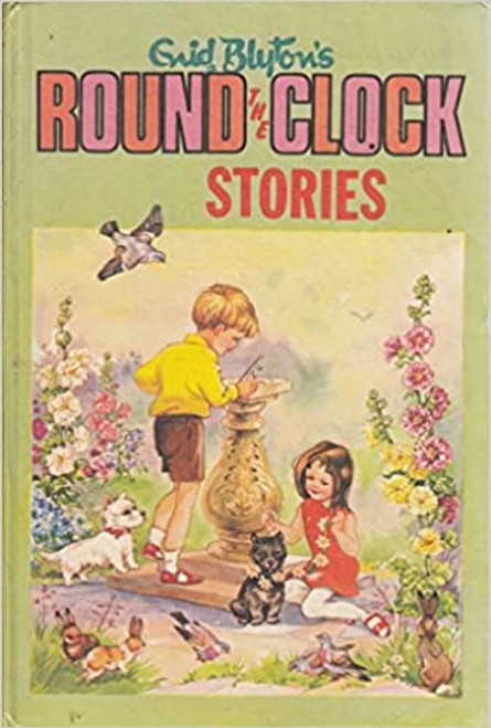 Blyton, Enid / Round the Clock Stories (Hardback)