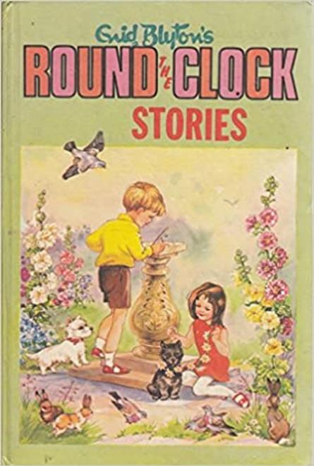 Blyton, Enid / Round the Clock Stories (Hardback)