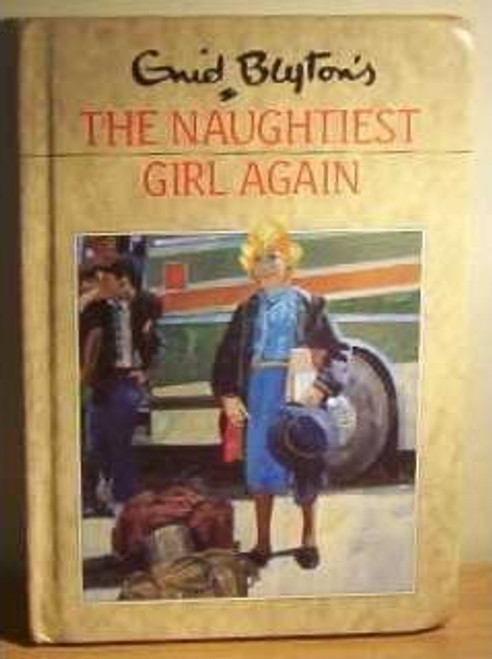 Blyton, Enid / The Naughtiest Girl Again (Hardback)