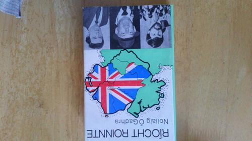 Ó Gadhra, Nollaig - Ríocht Roinnte : Cúlra agus Ceachtanna Olltoghchán 1983 sna Sé Chontae- HB - Tuaisceart Éireann - As Gaeilge