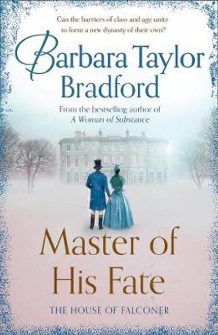 Bradford, Barbara Taylor / Master of His Fate