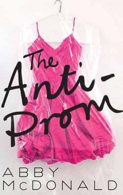 McDonald, Abby / The Anti-Prom