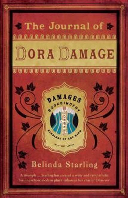 Starling, Belinda / The Journal of Dora Damage