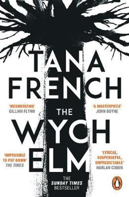 French, Tana / The Wych Elm : The Sunday Times bestseller