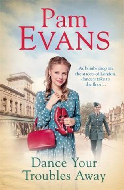 Evans, Pamela / Dance Your Troubles Away