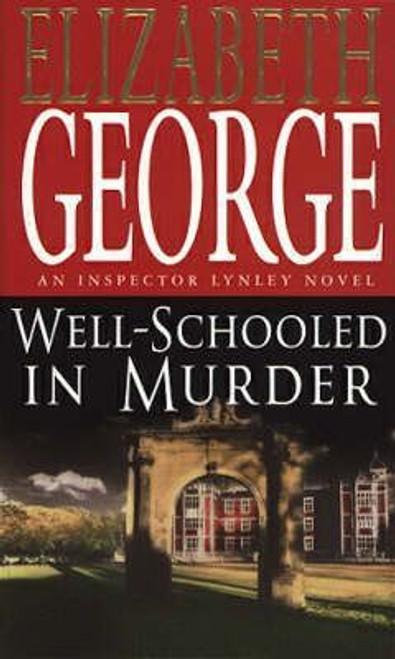 George, Elizabeth / Well Schooled in Murder