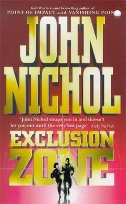 Nichol, John / Exclusion Zone