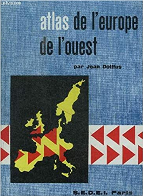 Dollfus, Jean - Atlas de 'Europe de L'Ouest - HB - France -1961