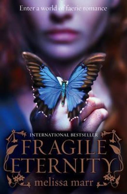 Marr, Melissa / Fragile Eternity