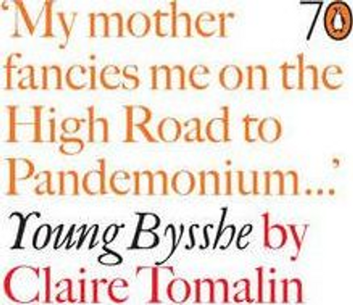 Tomalin, Claire / Young Bysshe