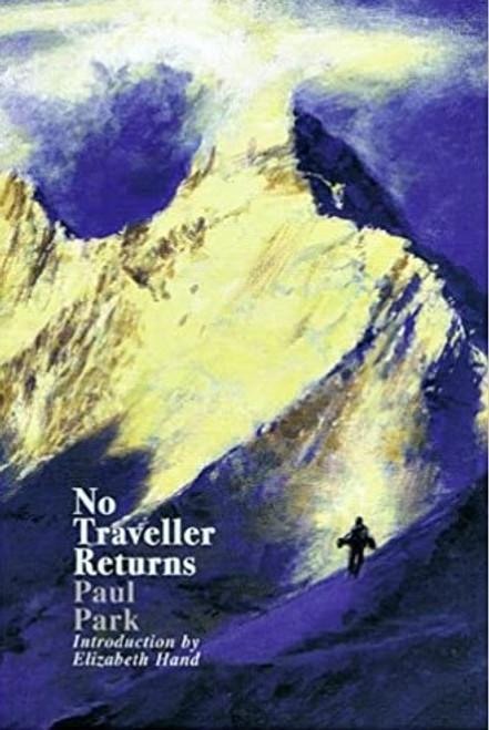 Park, Paul - No Traveller Returns - HB ( SIGNED Limited Edition ) 2004