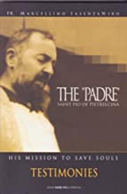 "Marcellino Iasenzaniro, Father / The ""Padre"" Saint Pio of Pietrelcina"