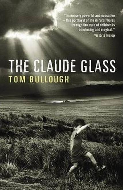 Bullough, Tom / The Claude Glass
