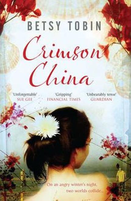 Tobin, Betsy / Crimson China