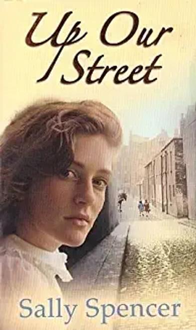Spencer, Sally / Up Our Street, Sally Spencer