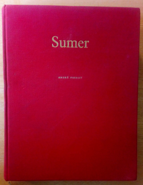 Parrot, André - Sumer - FRENCH LANGUAGE Edition - Gallimard HB 1st - 1960 - Mesopotamia Civilization - Iraq