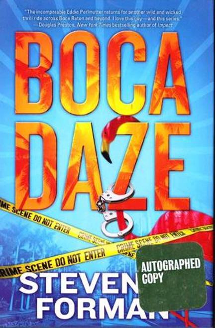 Steven Forman / Boca Daze (Signed by the Author) (Hardback)