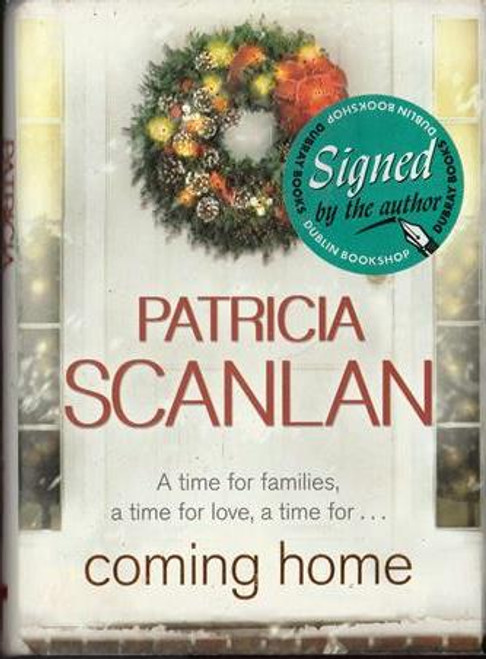 Patricia Scanlan / Coming Home (Signed by the Author) (Hardback)