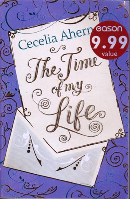 Cecelia Ahern / The Time of my Life (Signed by the Author) (Large Paperback)