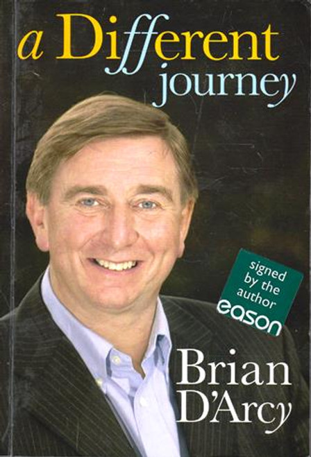 Brian D'Arcy / A Different Journey (Signed by the Author) (Large Paperback)