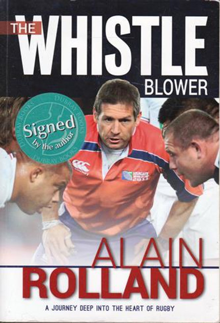 Alain Rolland / The Whistle Blower (Signed by the Author) (Large Paperback)