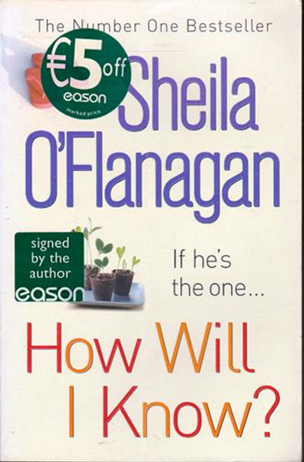 Sheila O'Flanagan / How Will I Know? (Signed by the Author) (Large Paperback)