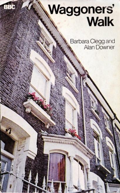 Clegg, Barbara & Downer, Alan / Waggoners' Walk
