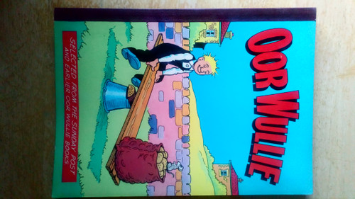 Oor Wullie - Selected From The Sunday Post - DC Thomson 1976 - Comic Strip