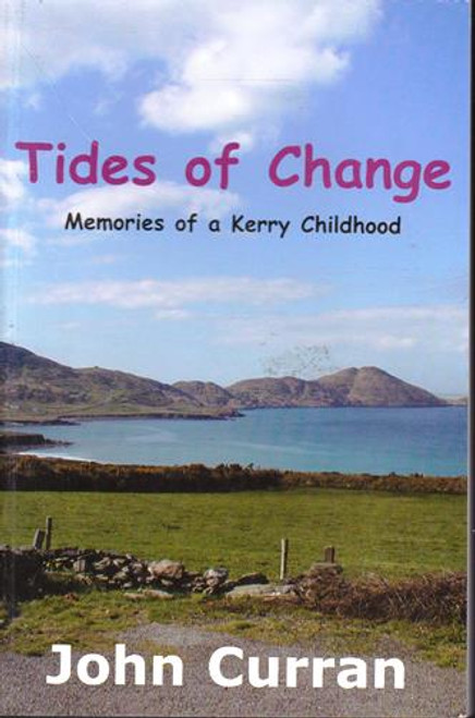 John Curran / Tides of Change (Signed by the Author) (Large Paperback)