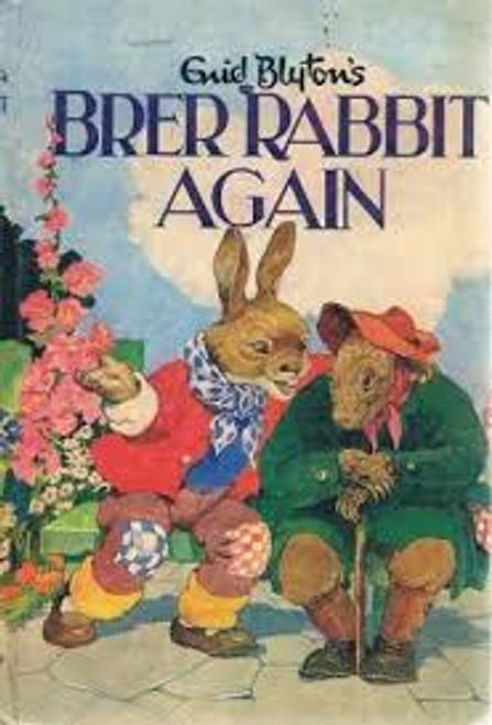 Blyton, Enid / Brer Rabbit Again! (Hardback)