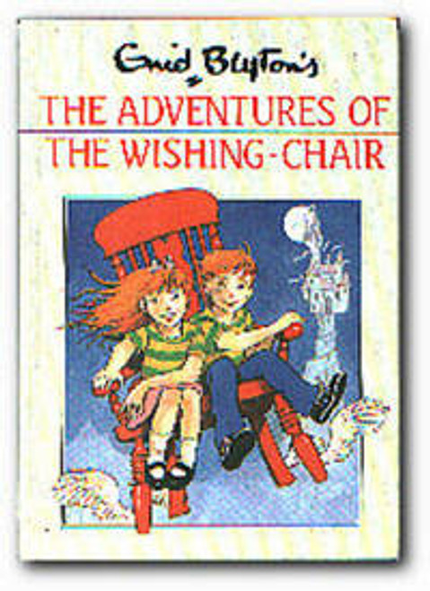 Blyton, Enid / Adventures of the Wishing-chair (Hardback)