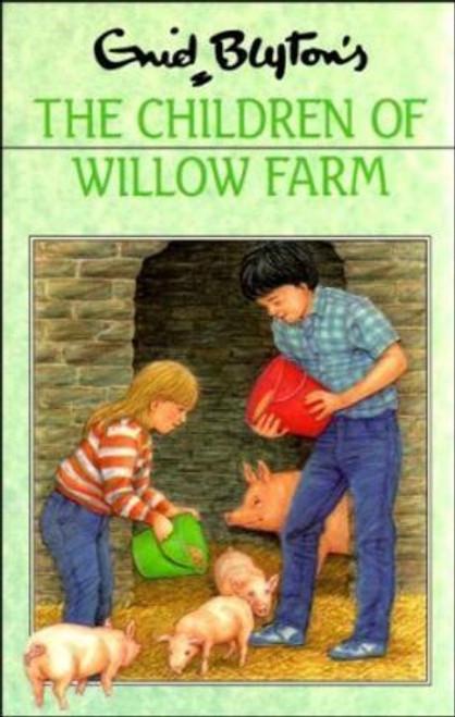 Blyton, Enid / The Children of Willow Farm (Hardback)