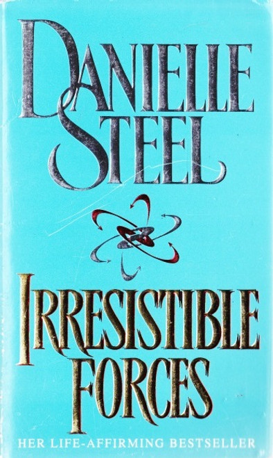 Steel, Danielle / Irresistible Forces