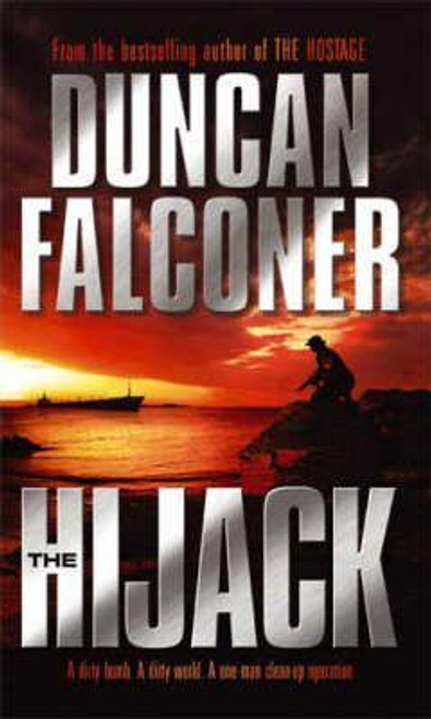 Falconer, Duncan / The Hijack : Number 2 in series