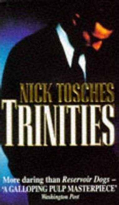 Tosches, Nick / Trinities