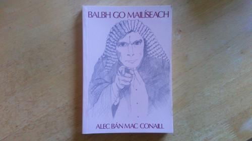 Mac Conaill, Alec Bán - Balbh go Mailíseach - PB As Gaeilge  1991