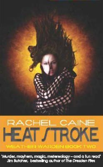 Caine, Rachel / Heat Stroke : The gripping and action-packed adventure