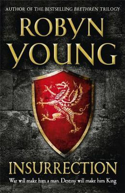 Young, Robyn / Insurrection : Robert The Bruce, Insurrection Trilogy Book 1
