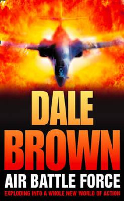 Brown, Dale / Air Battle Force