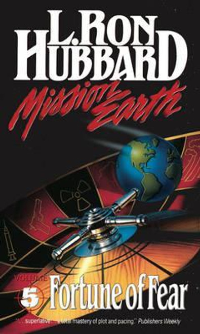 Hubbard, L. Ron / Mission Earth 5, Fortune of Fear
