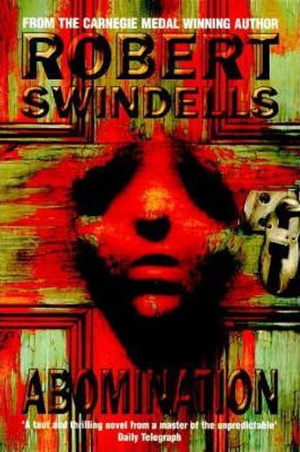 Swindells, Robert / Abomination