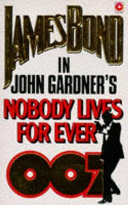 Gardner, John / Nobody Lives Forever