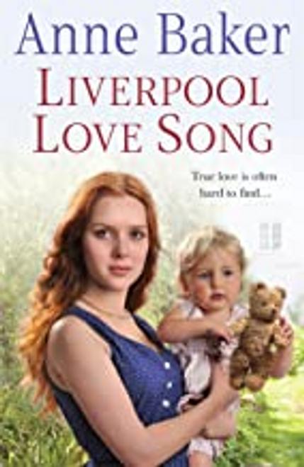 Baker, Anne / Liverpool Love Song: True love is often hard to find