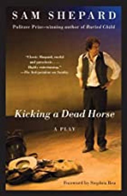 Shepard, Sam / Kicking a Dead Horse