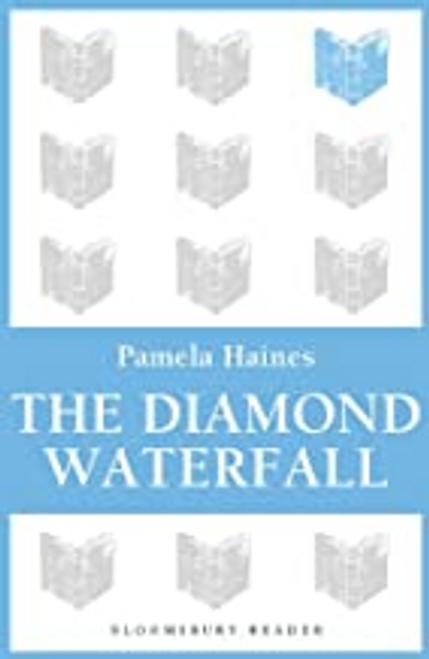 Haines, Pamela / The Diamond Waterfall