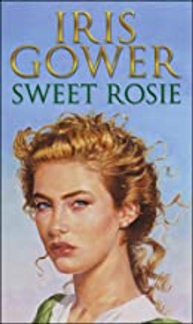 Gower, Iris / Sweet Rosie