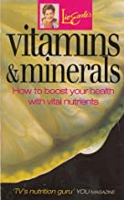 Earle, Liz / Vitamins and Minerals