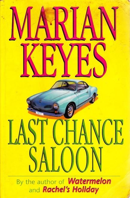 Keyes, Marian / Last Chance Saloon