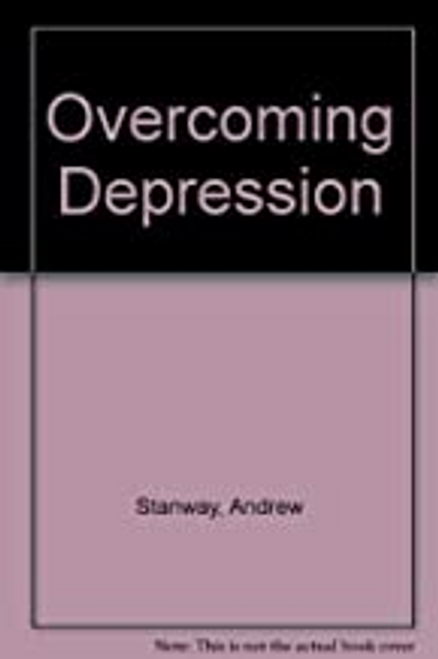 Stanway, Andrew / Overcoming Depression