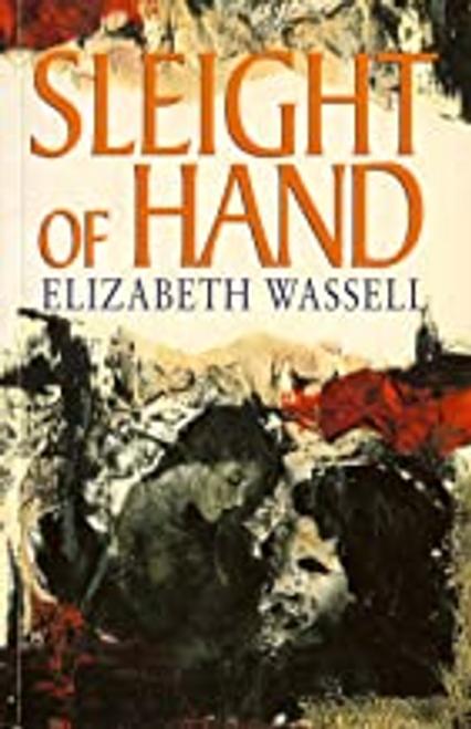 Wassell, Elizabeth / Sleight of Hand